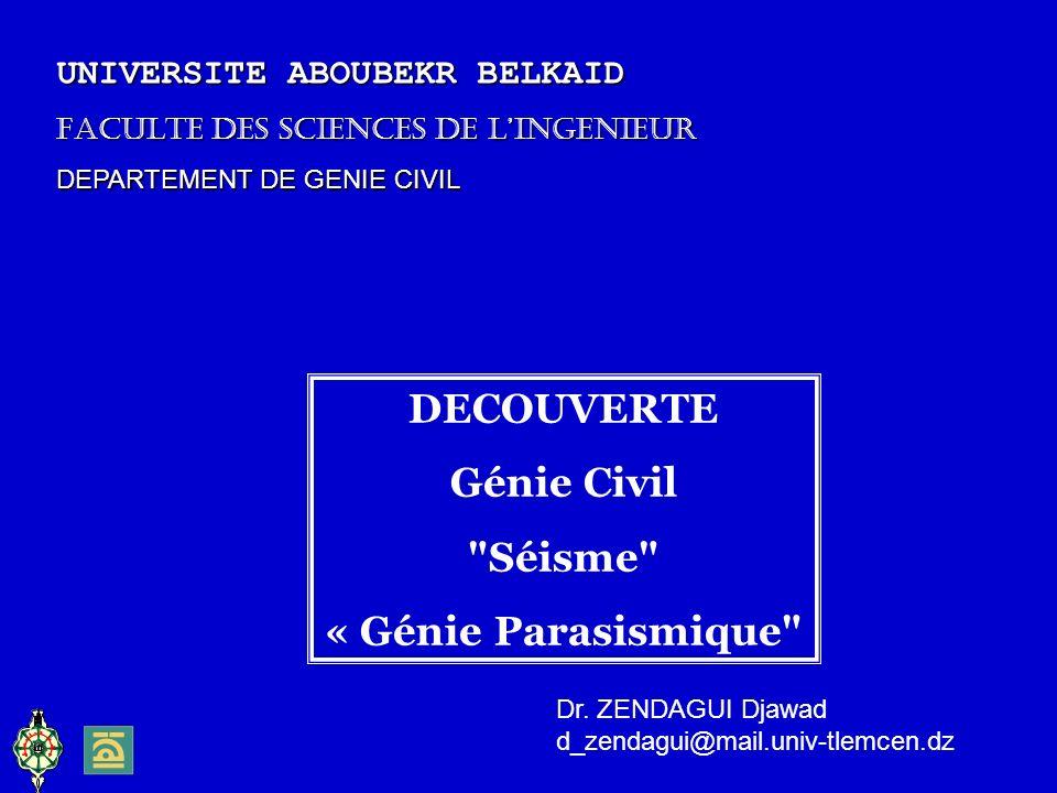 DECOUVERTE Génie Civil Séisme « Génie Parasismique