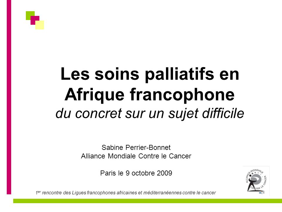 Les soins palliatifs en Afrique francophone du concret sur un sujet difficile