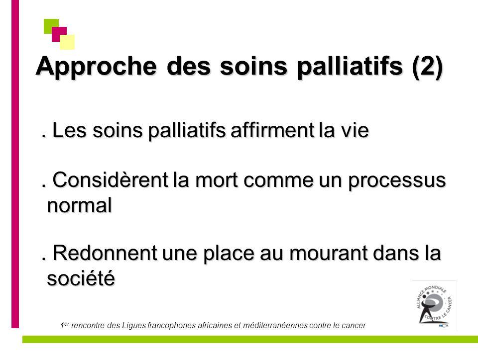 Approche des soins palliatifs (2)