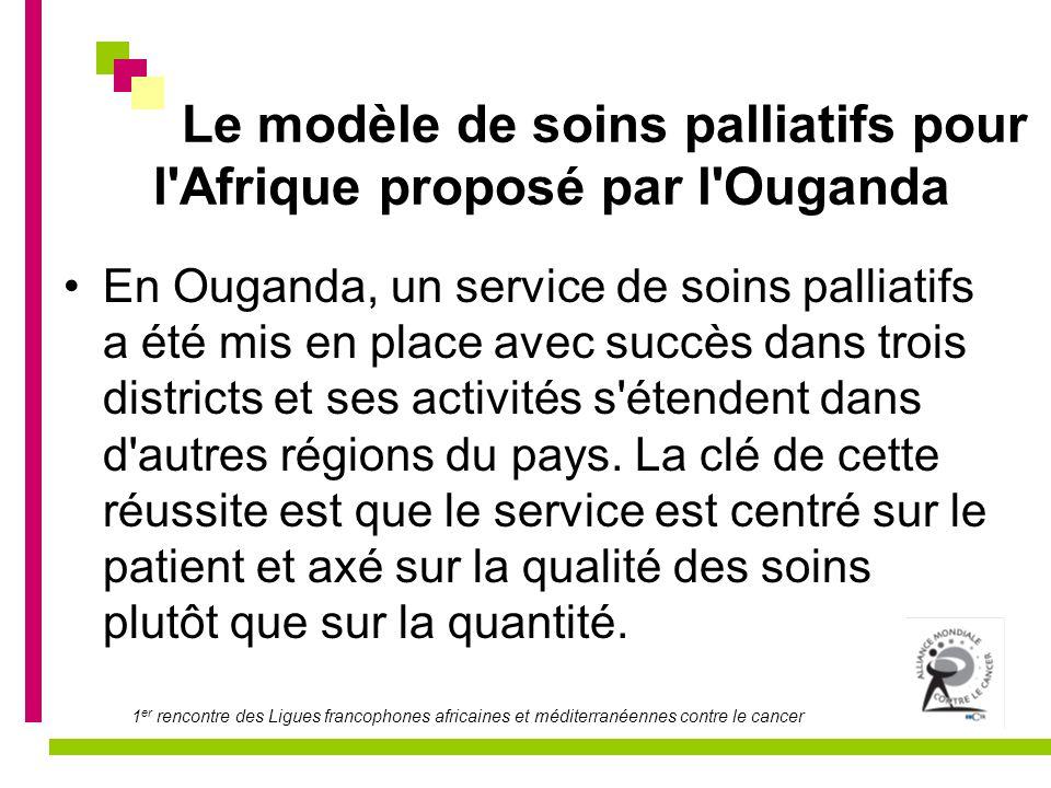 Le modèle de soins palliatifs pour l Afrique proposé par l Ouganda