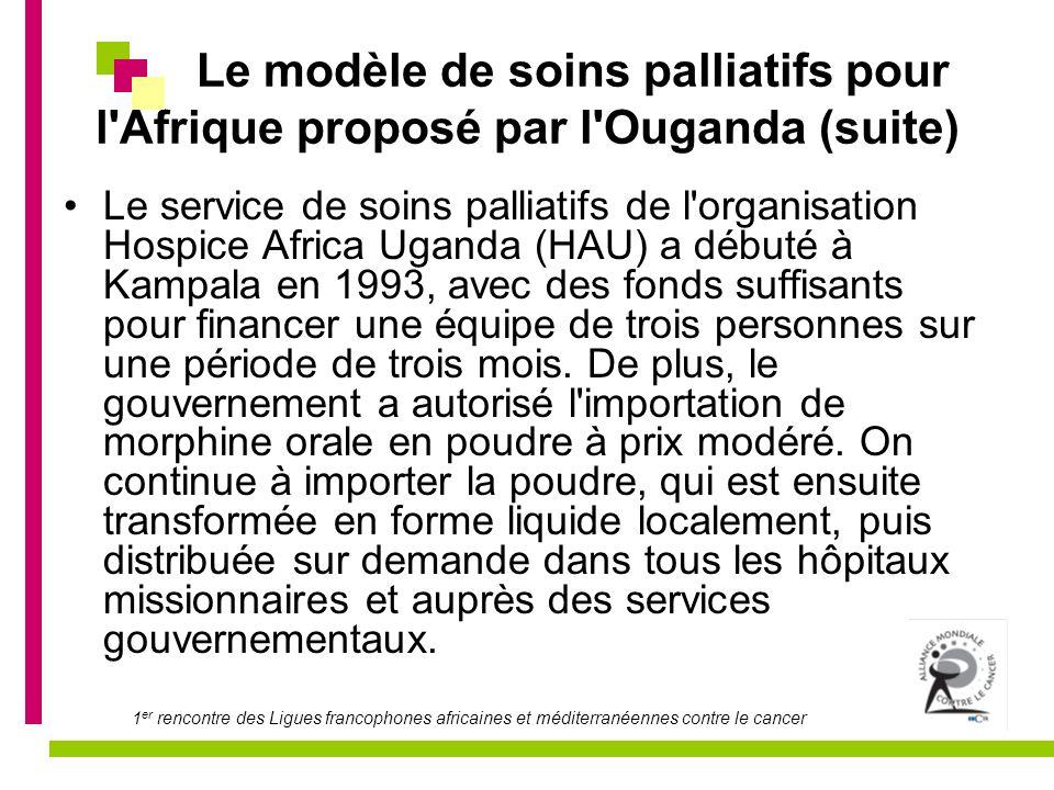 Le modèle de soins palliatifs pour l Afrique proposé par l Ouganda (suite)