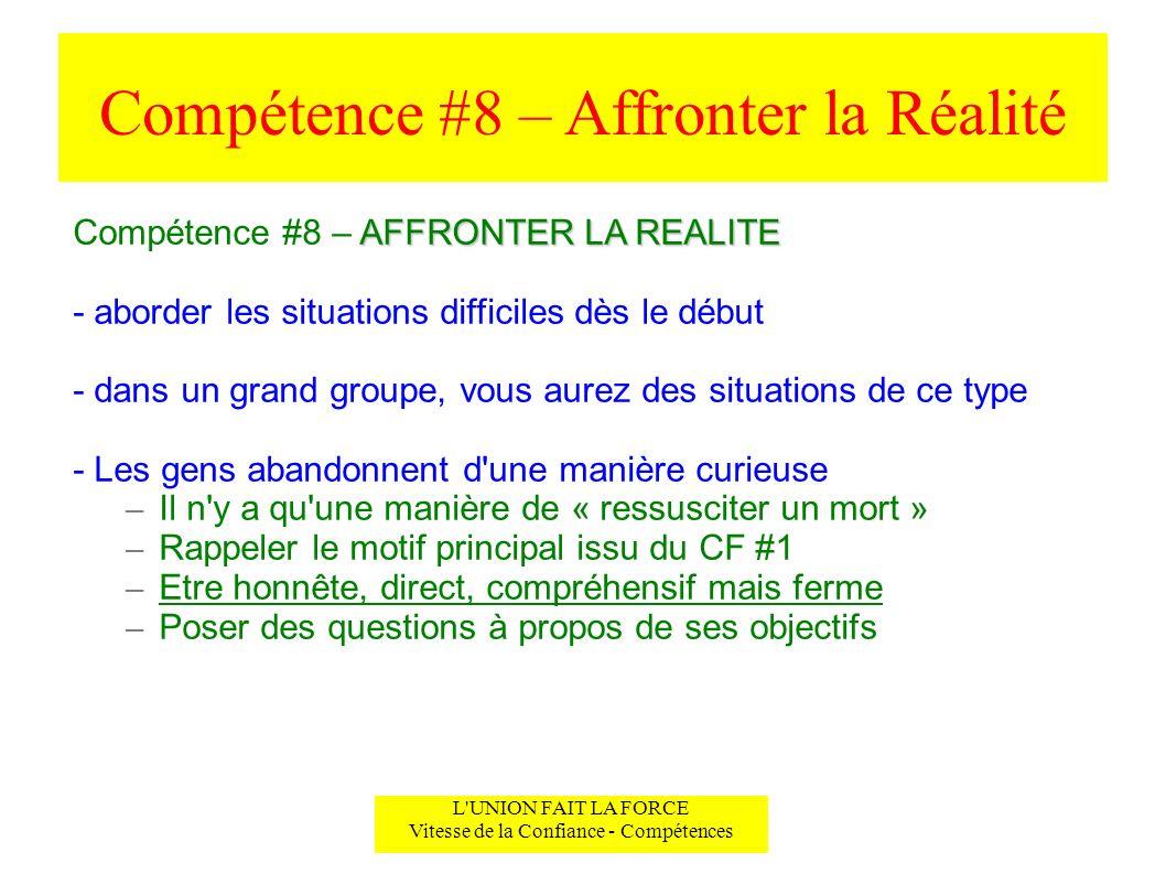 Compétence #8 – Affronter la Réalité