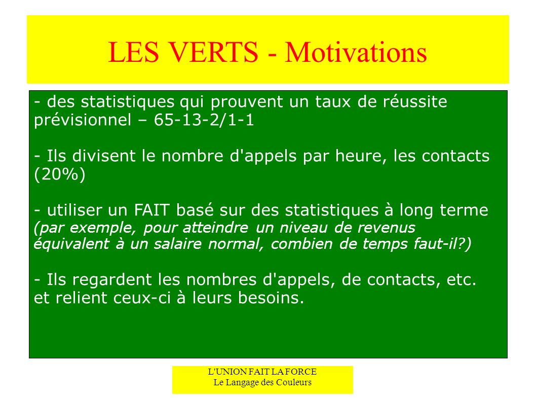 LES VERTS - Motivations