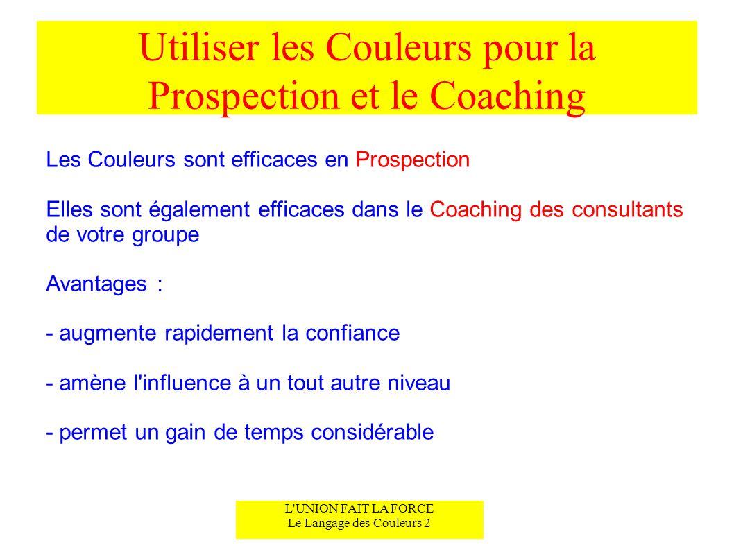 Utiliser les Couleurs pour la Prospection et le Coaching