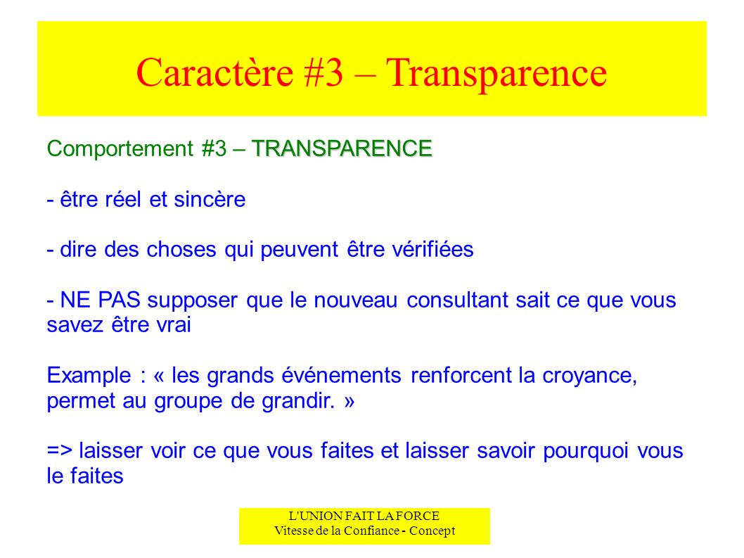 Caractère #3 – Transparence