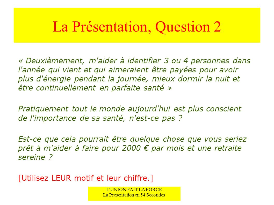 La Présentation, Question 2