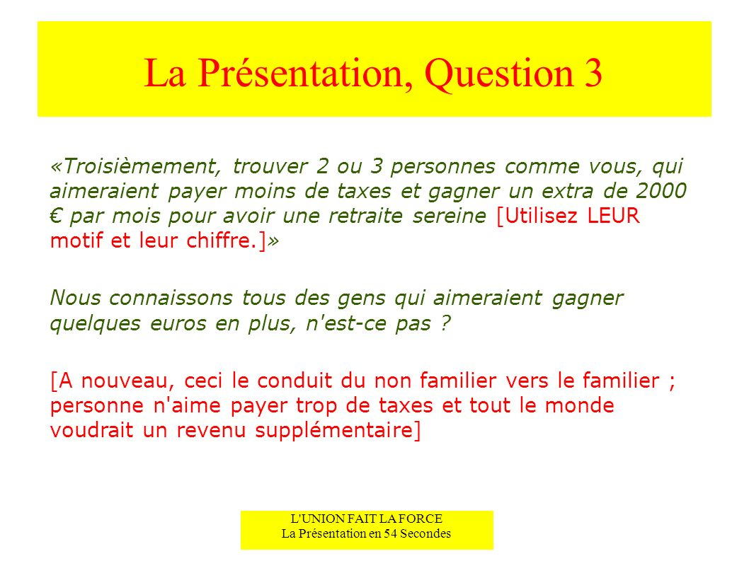 La Présentation, Question 3