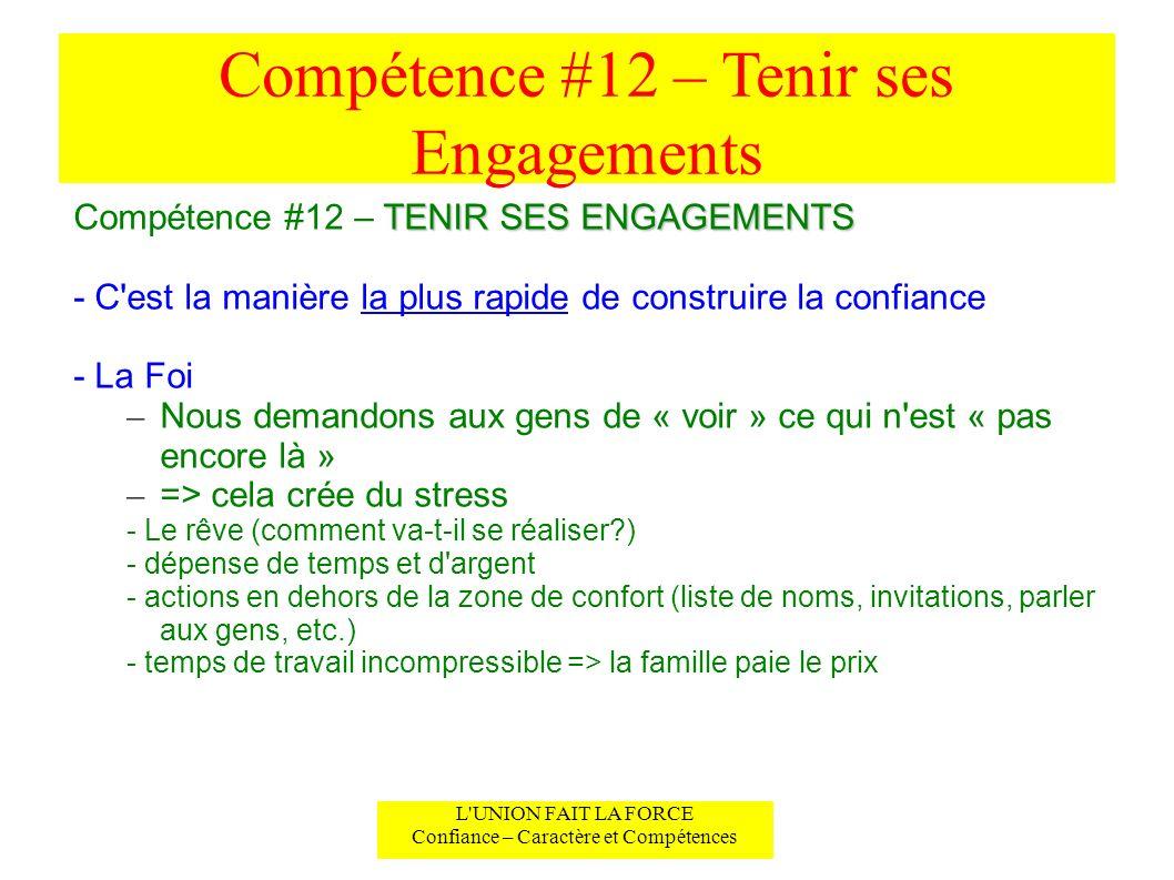 Compétence #12 – Tenir ses Engagements