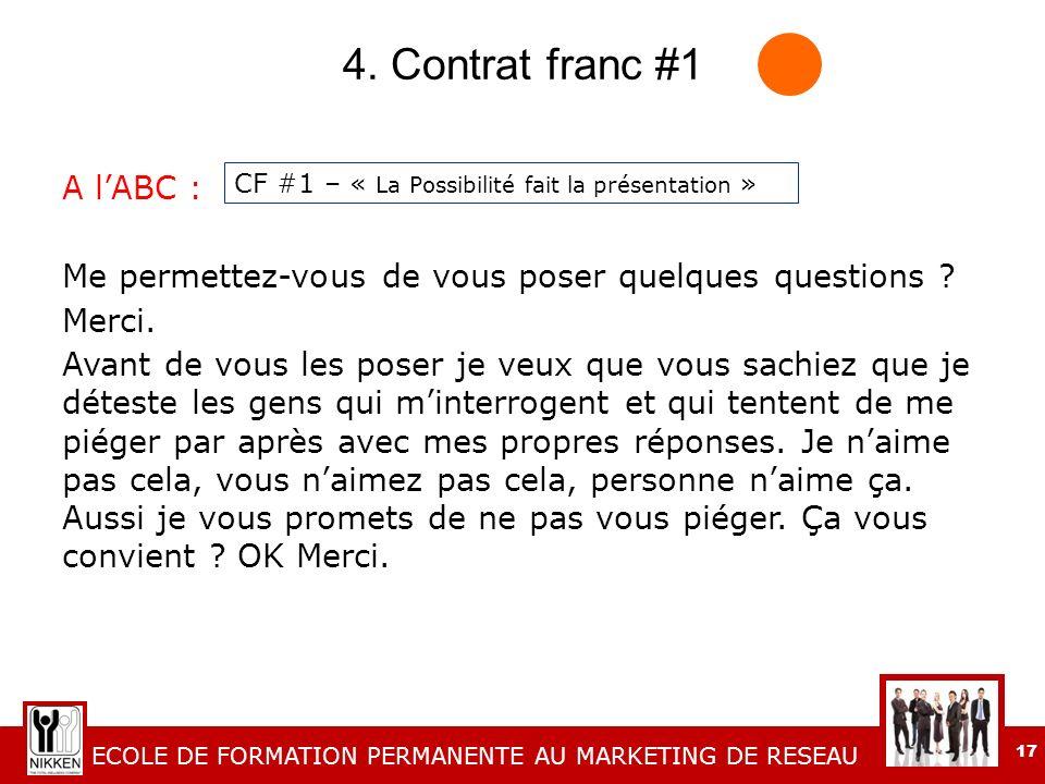 4. Contrat franc #1 A l'ABC :