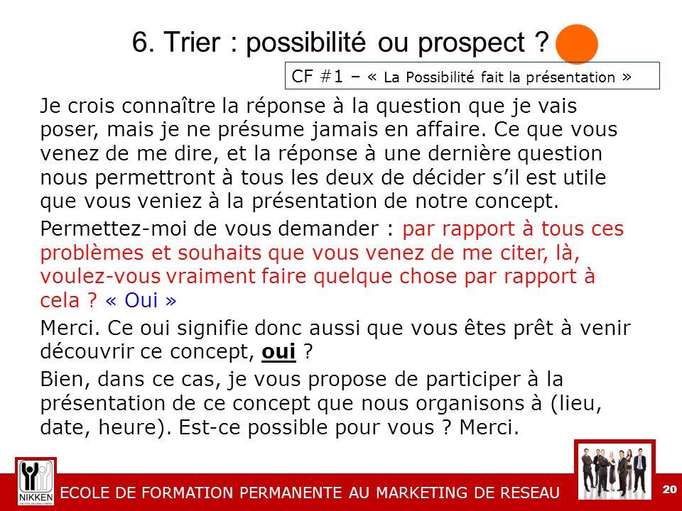 6. Trier : possibilité ou prospect