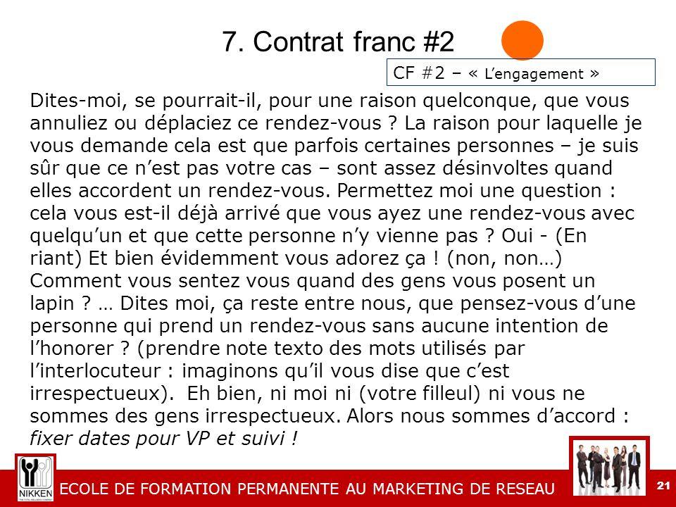 7. Contrat franc #2 CF #2 – « L'engagement »