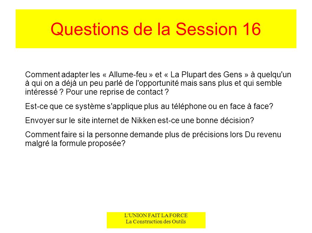 Questions de la Session 16