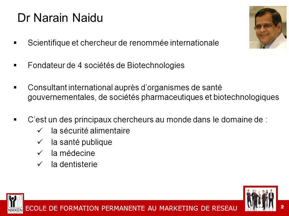 Dr Narain Naidu Scientifique et chercheur de renommée internationale