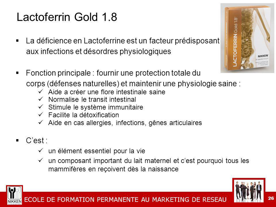 Lactoferrin Gold 1.8 La déficience en Lactoferrine est un facteur prédisposant. aux infections et désordres physiologiques.