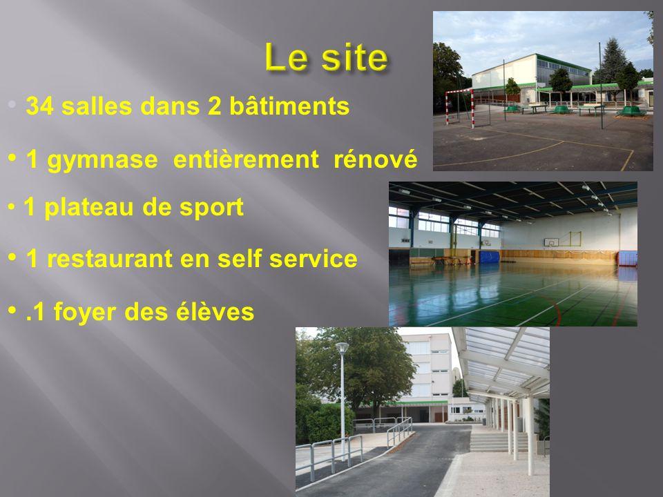 Le site 34 salles dans 2 bâtiments 1 gymnase entièrement rénové