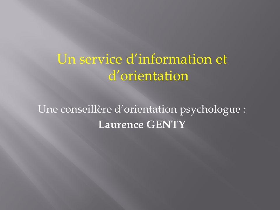 Un service d'information et d'orientation