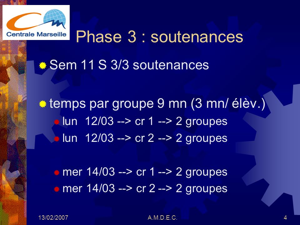 Phase 3 : soutenances Sem 11 S 3/3 soutenances