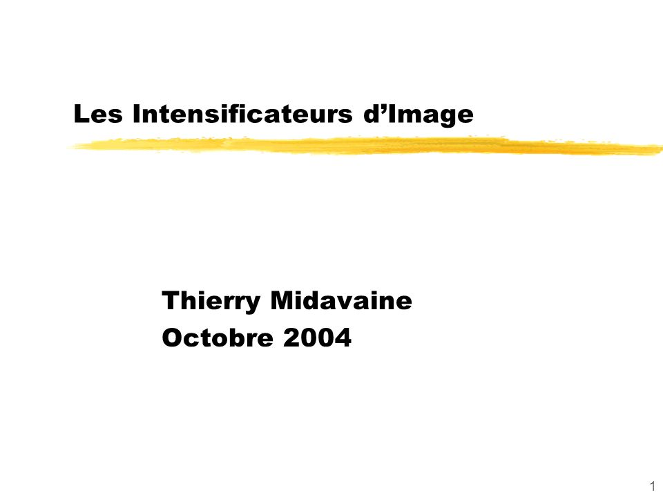 Les Intensificateurs d'Image