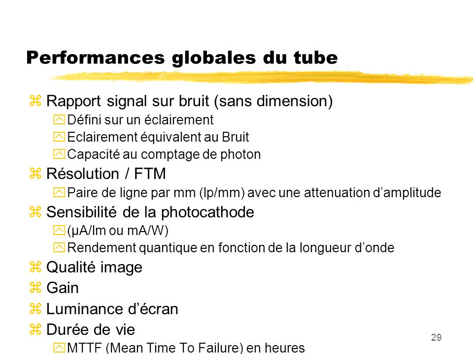 Performances globales du tube