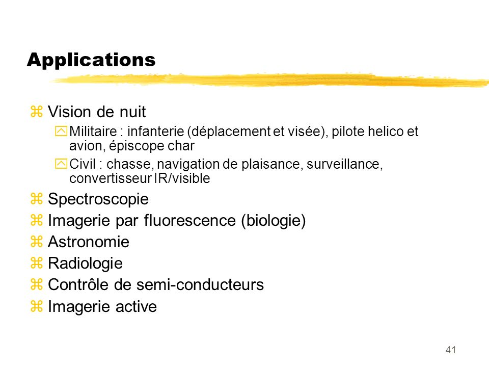 Applications Vision de nuit Spectroscopie