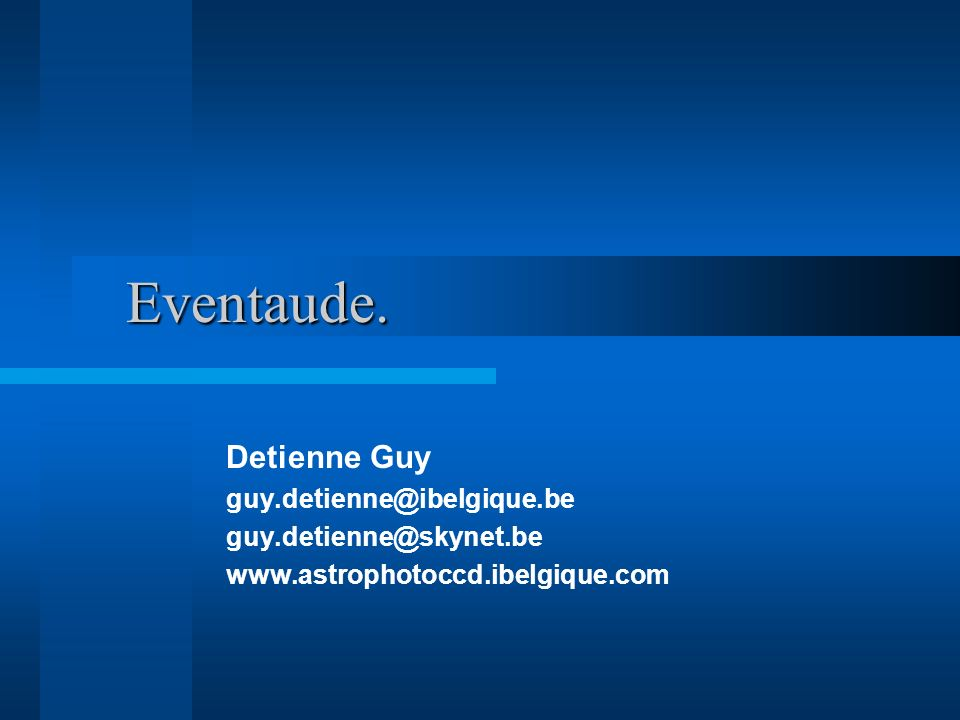 Eventaude. Detienne Guy guy.detienne@ibelgique.be