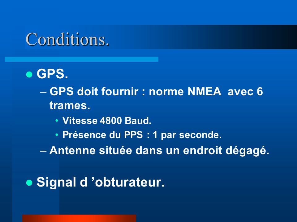 Conditions. GPS. Signal d 'obturateur.