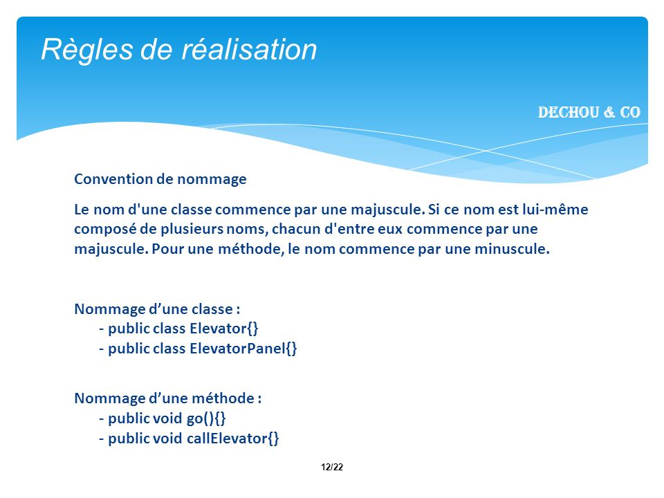 Règles de réalisation Dechou & CO Convention de nommage