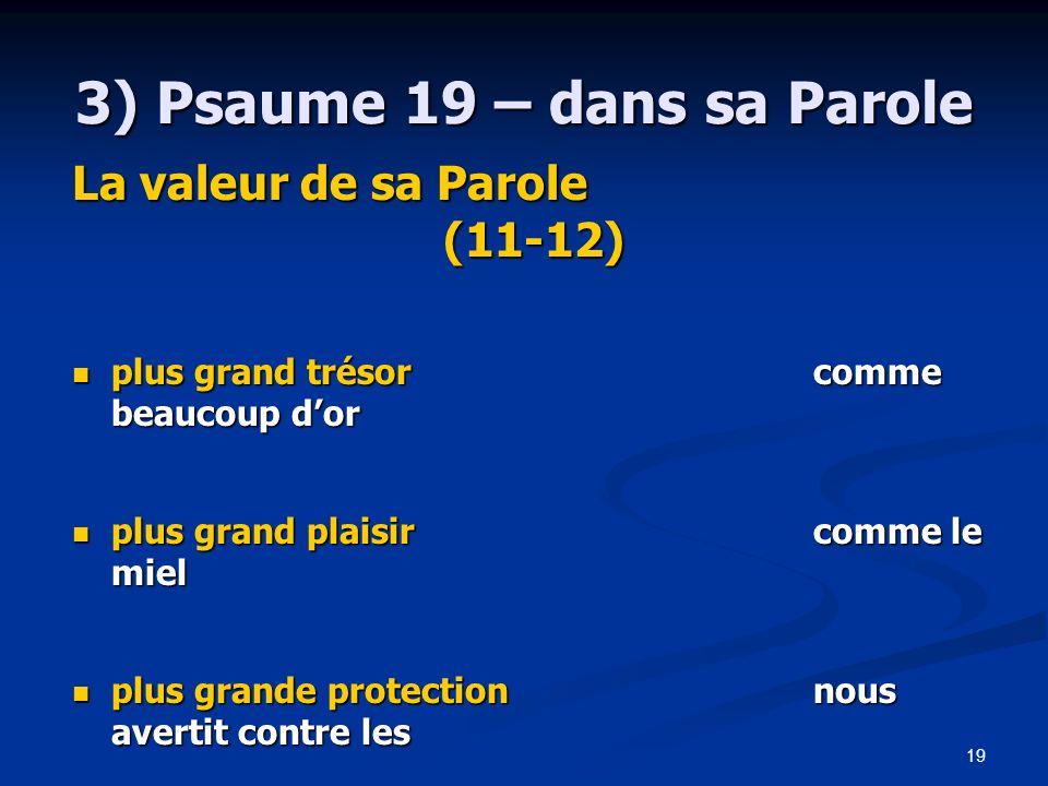 3) Psaume 19 – dans sa Parole