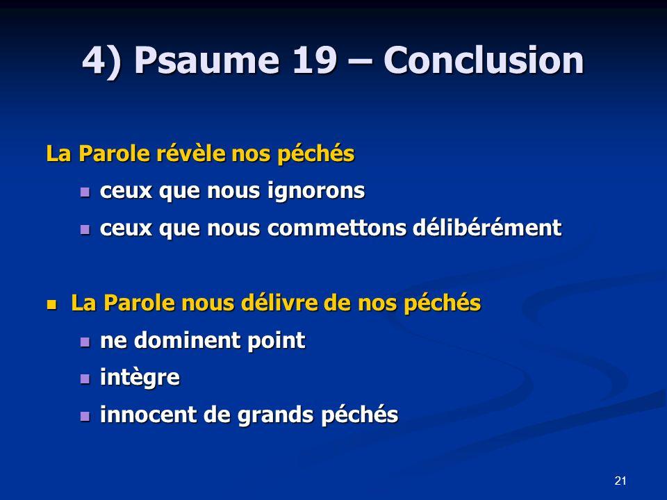 4) Psaume 19 – Conclusion La Parole révèle nos péchés