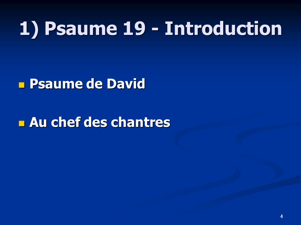 1) Psaume 19 - Introduction