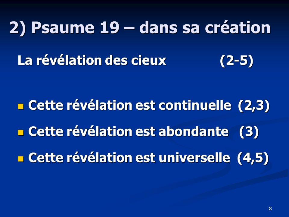 2) Psaume 19 – dans sa création