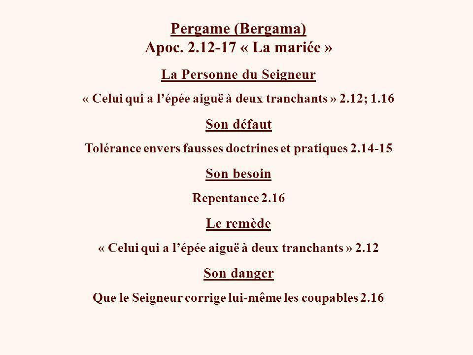 Pergame (Bergama) Apoc. 2.12-17 « La mariée »