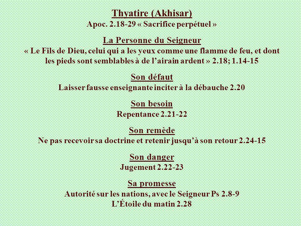 Thyatire (Akhisar) Apoc. 2.18-29 « Sacrifice perpétuel »