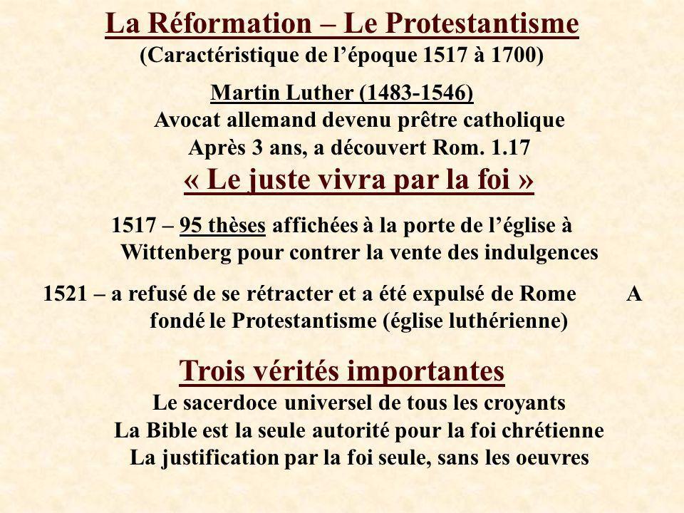 La Réformation – Le Protestantisme (Caractéristique de l'époque 1517 à 1700)