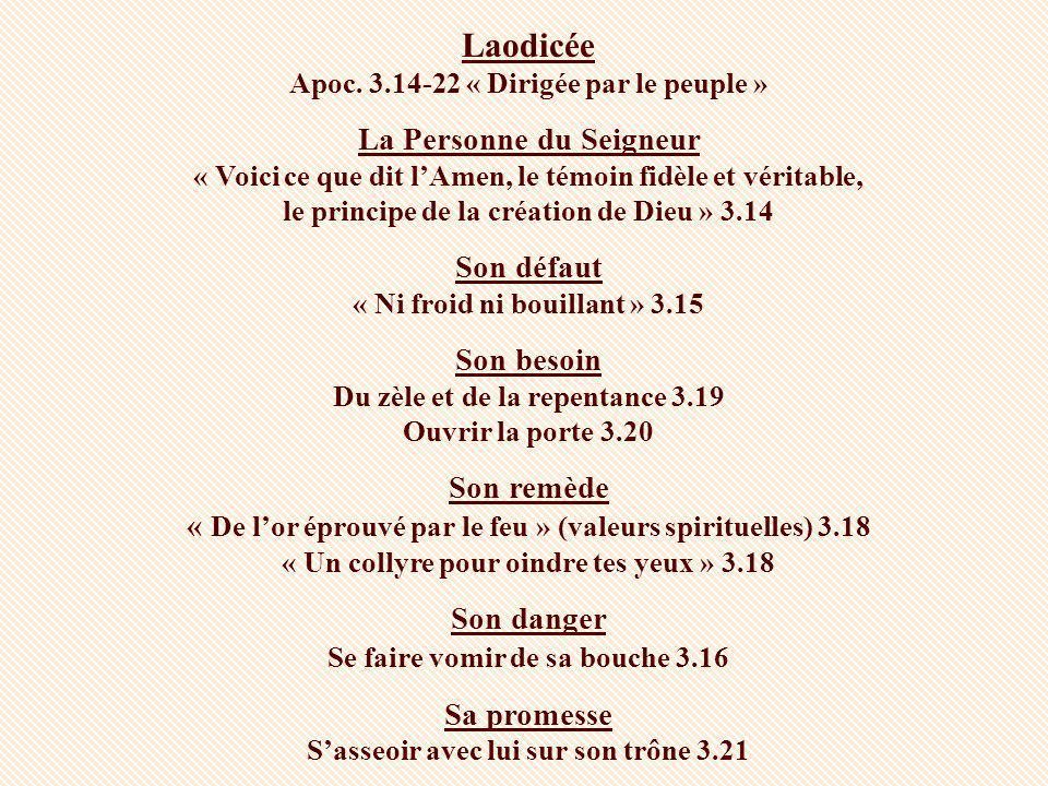 Laodicée Apoc. 3.14-22 « Dirigée par le peuple »