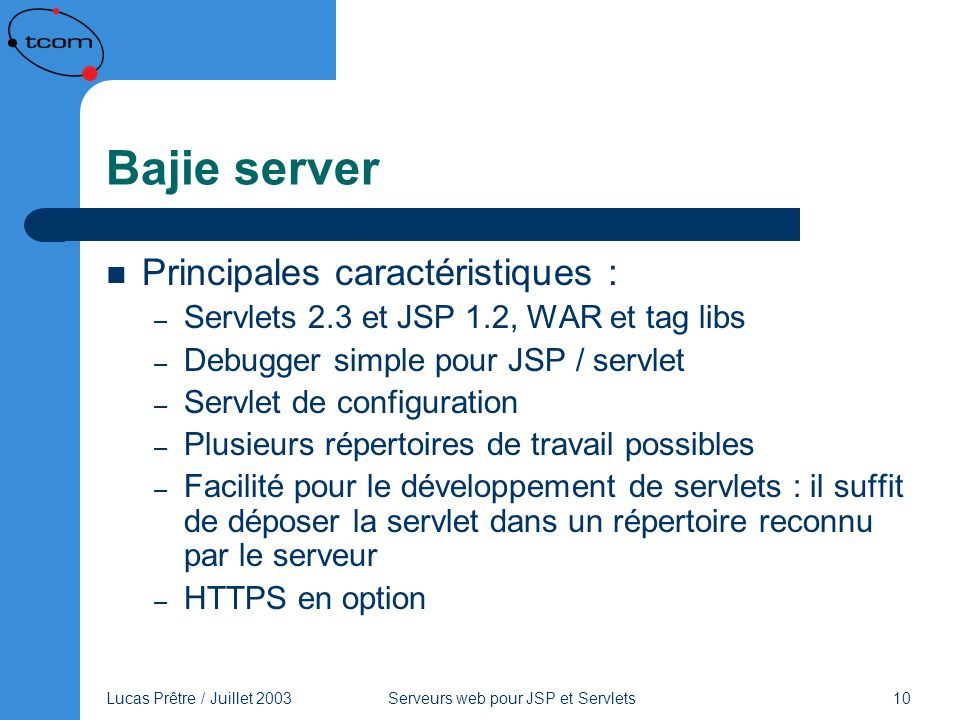 Bajie server Principales caractéristiques :