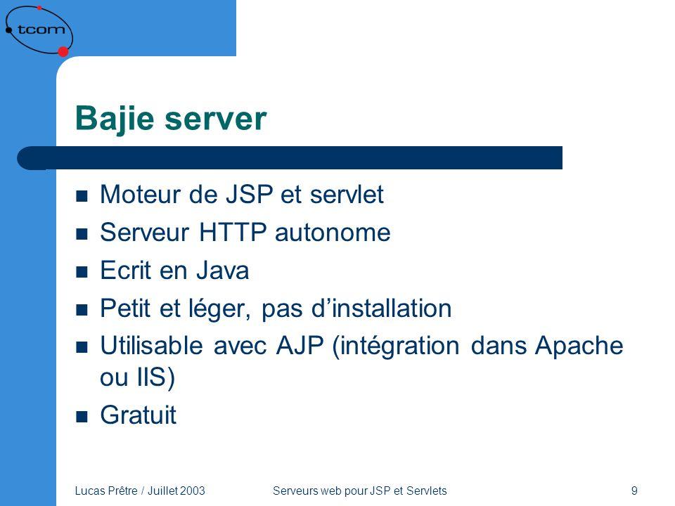 Bajie server Moteur de JSP et servlet Serveur HTTP autonome