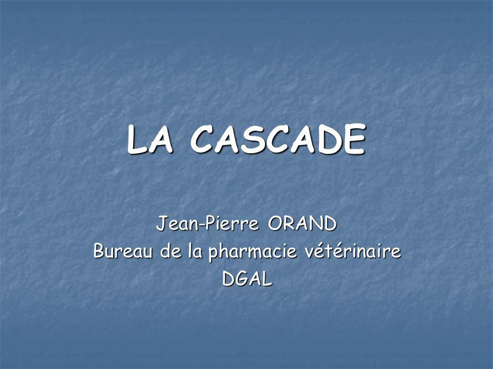 Jean-Pierre ORAND Bureau de la pharmacie vétérinaire DGAL