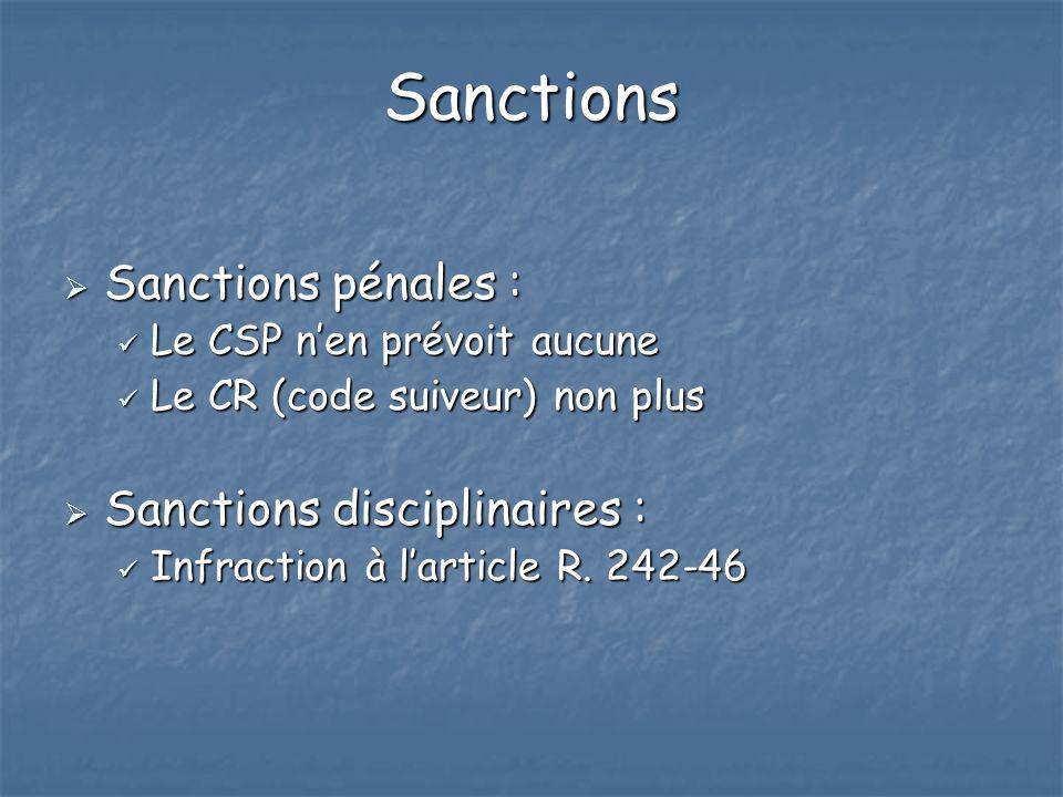 Sanctions Sanctions pénales : Sanctions disciplinaires :