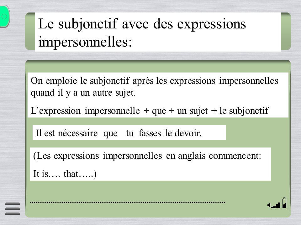 Le subjonctif avec des expressions impersonnelles: