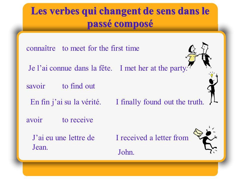 Les verbes qui changent de sens dans le passé composé