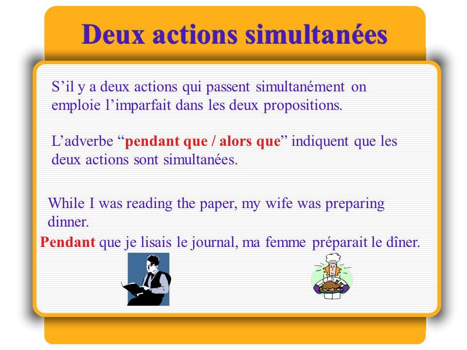 Deux actions simultanées