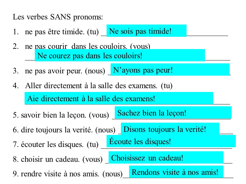 Les verbes SANS pronoms: