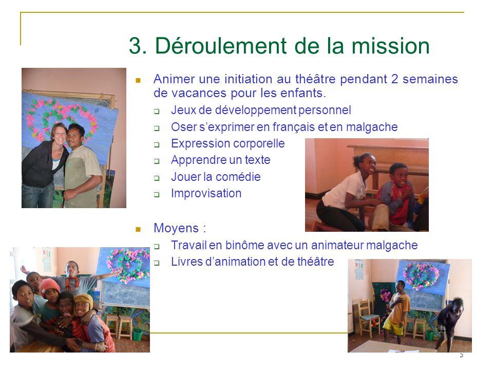 3. Déroulement de la mission