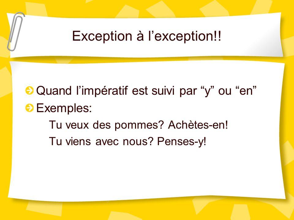 Exception à l'exception!!