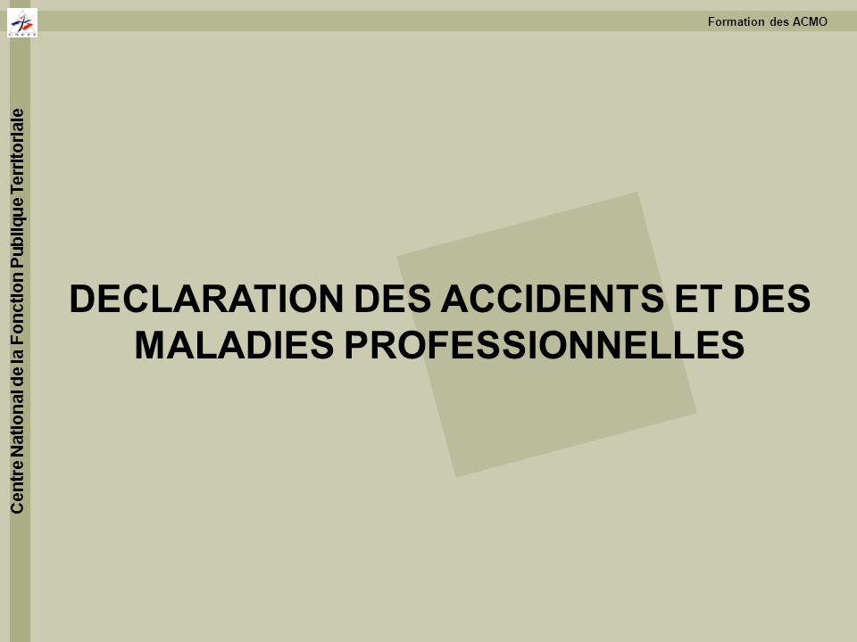 DECLARATION DES ACCIDENTS ET DES MALADIES PROFESSIONNELLES