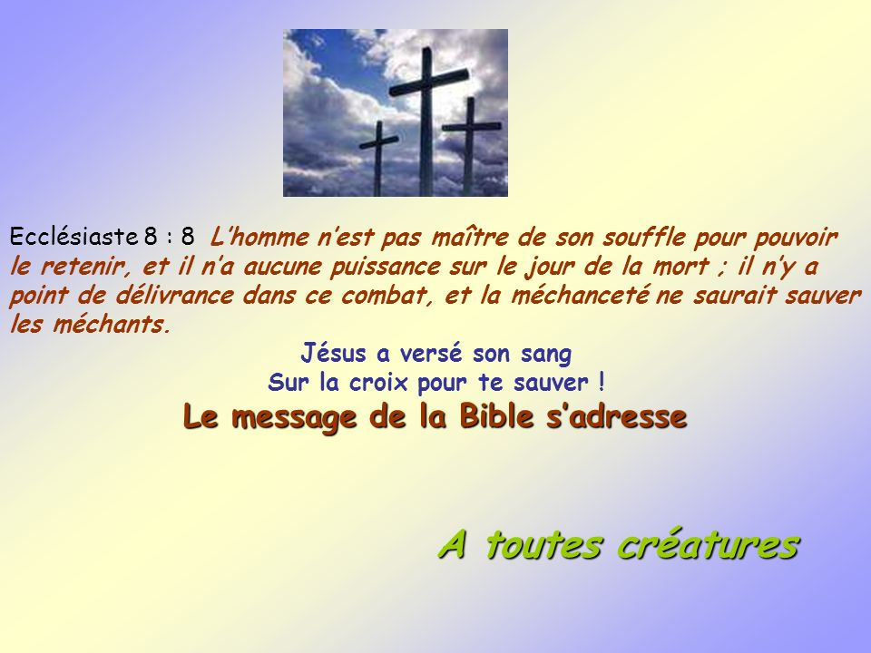 Le message de la Bible s'adresse