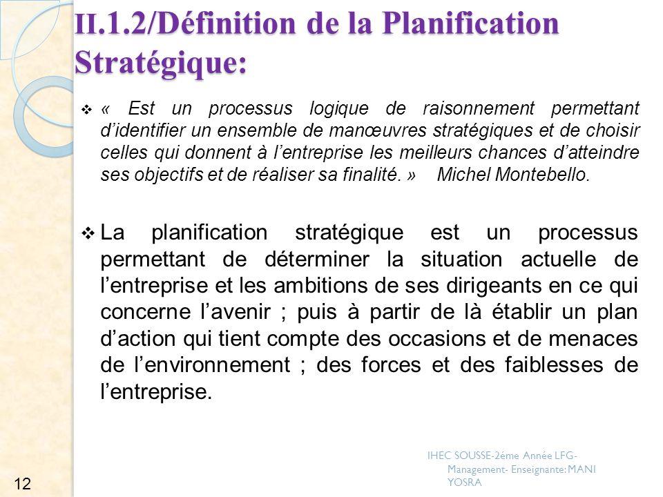 II.1.2/Définition de la Planification Stratégique: