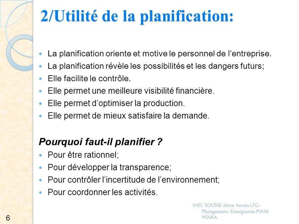 2/Utilité de la planification: