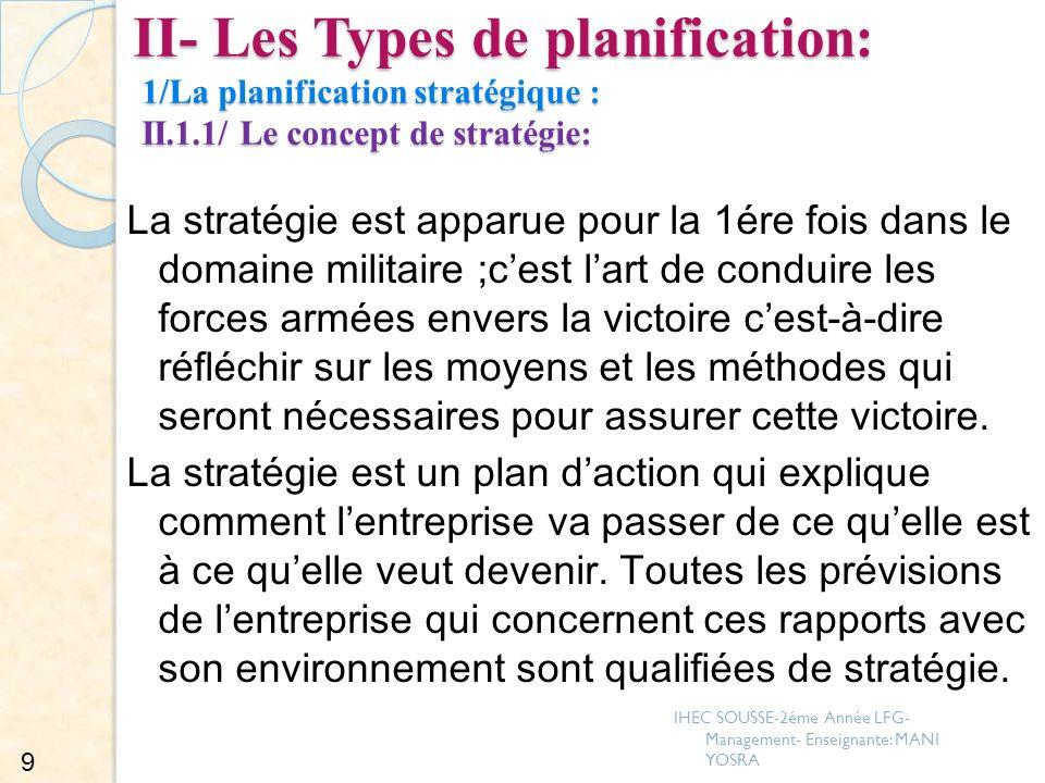 II- Les Types de planification: 1/La planification stratégique : II. 1